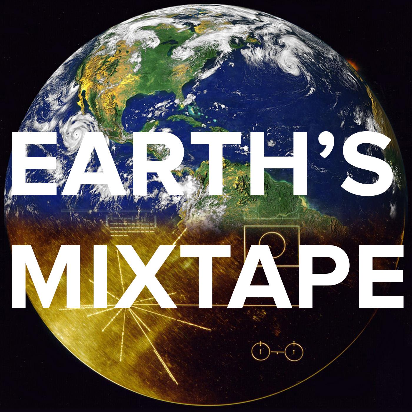 Earth's Mixtape